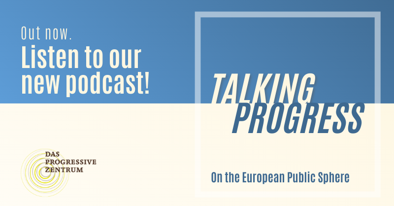 Talking Progress: Common Values for a European Public Sphere #3